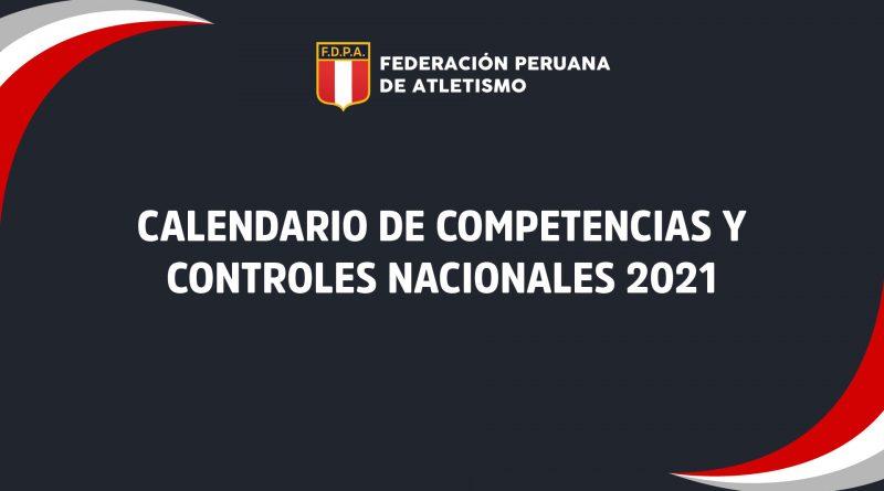 CALENDARIO DE COMPETENCIAS Y CONTROLES NACIONALES 2021 -FDPA